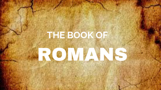 The Book of Romans (1)