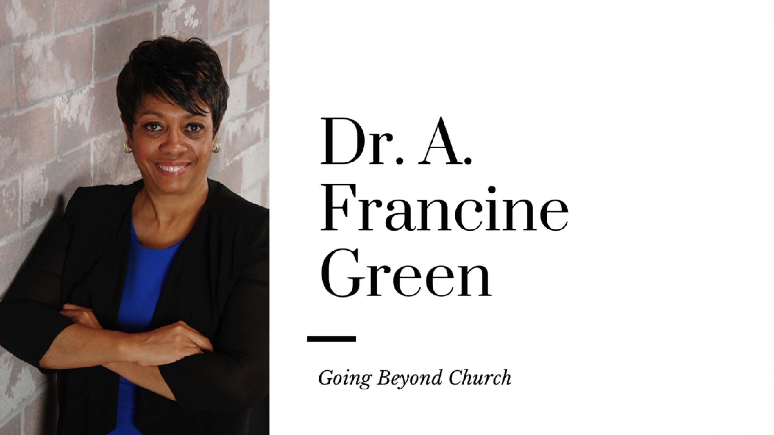 Dr. A. Francine Green